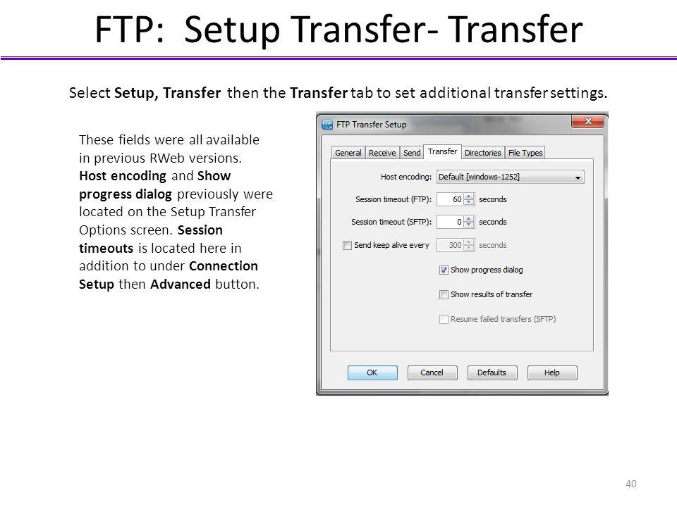 FTP: Setup Transfer- Transfer
