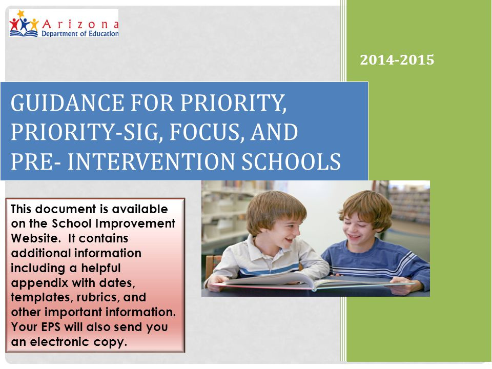 2014-2015 GUIDANCE FOR PRIORITY, PRIORITY-SIG, FOCUS, AND PRE- INTERVENTION SCHOOLS.