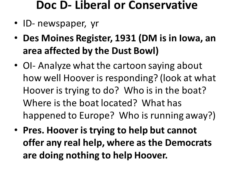 Doc D- Liberal or Conservative
