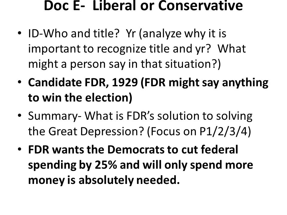 Doc E- Liberal or Conservative