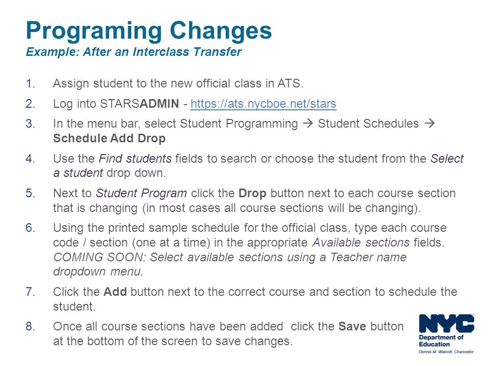 Programing Changes Example: After an Interclass Transfer