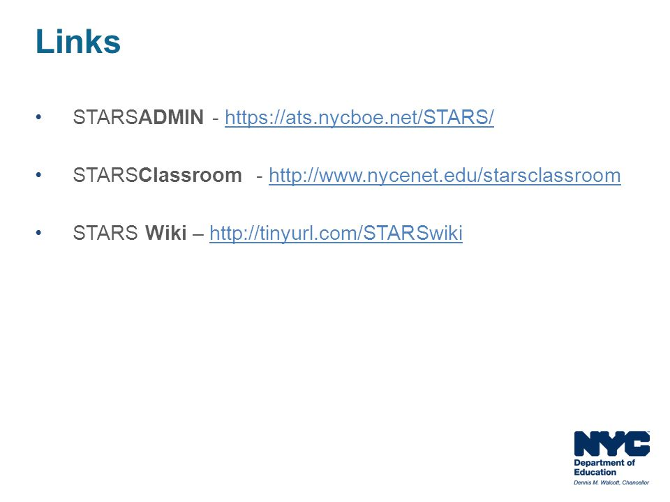 Links STARSADMIN - https://ats.nycboe.net/STARS/