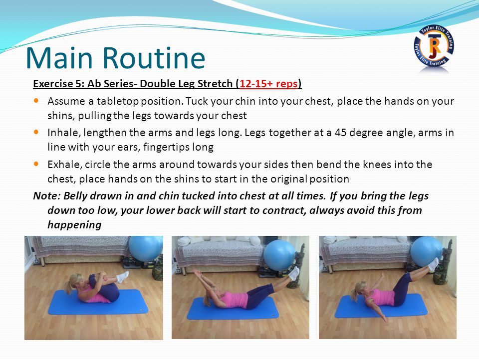 Main Routine Exercise 5: Ab Series- Double Leg Stretch (12-15+ reps)