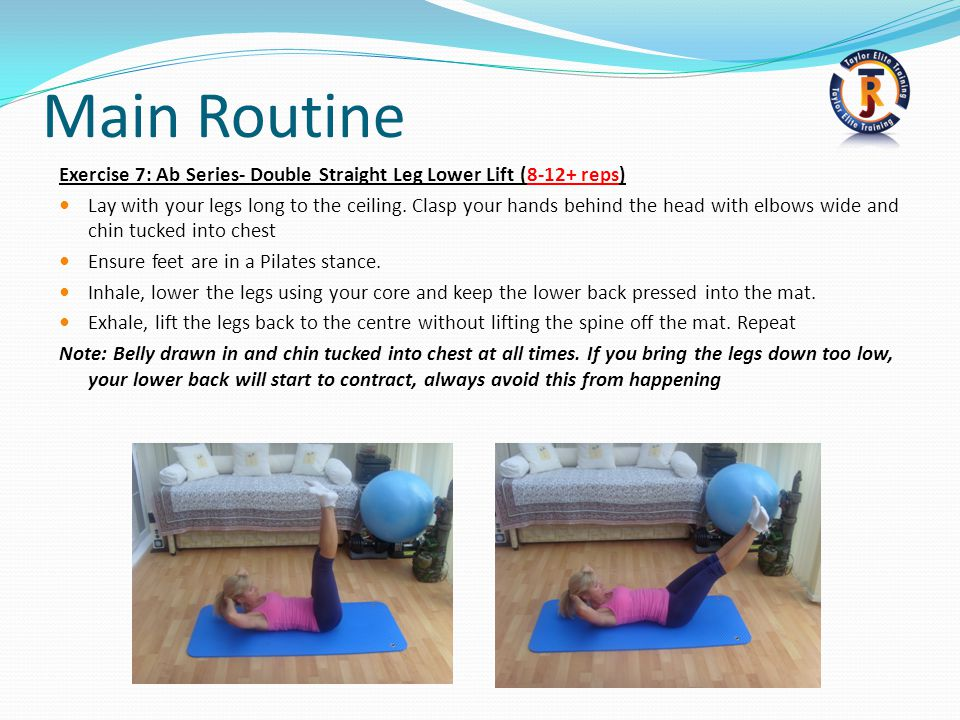 Main Routine Exercise 7: Ab Series- Double Straight Leg Lower Lift (8-12+ reps)