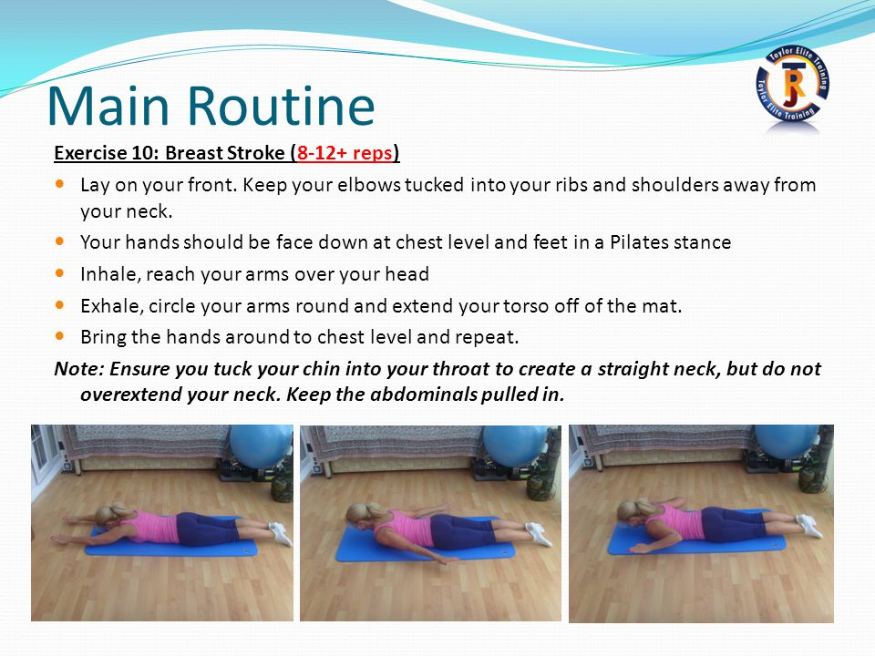 Main Routine Exercise 10: Breast Stroke (8-12+ reps)