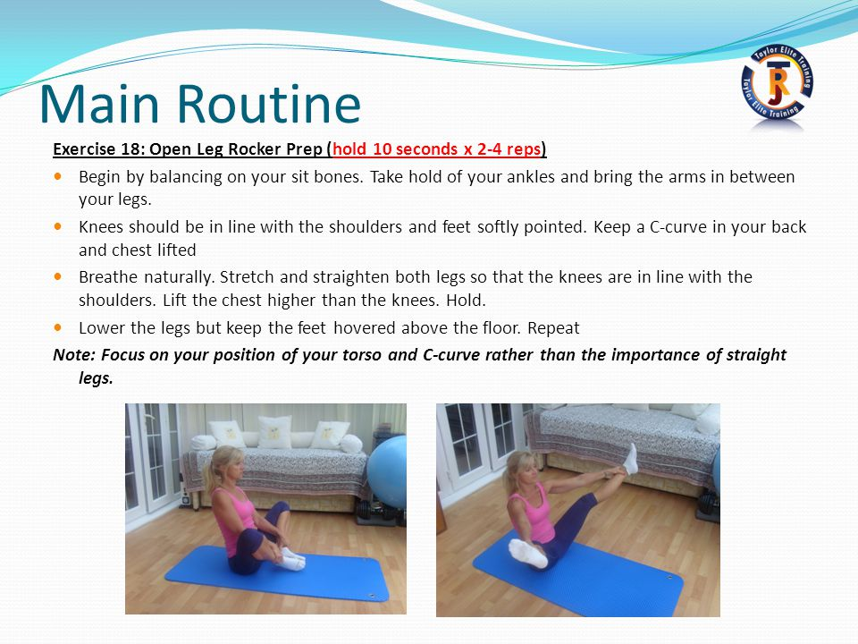 Main Routine Exercise 18: Open Leg Rocker Prep (hold 10 seconds x 2-4 reps)