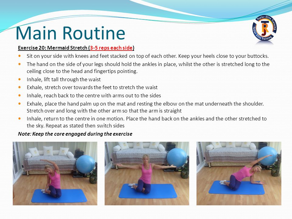 Main Routine Exercise 20: Mermaid Stretch (3-5 reps each side)