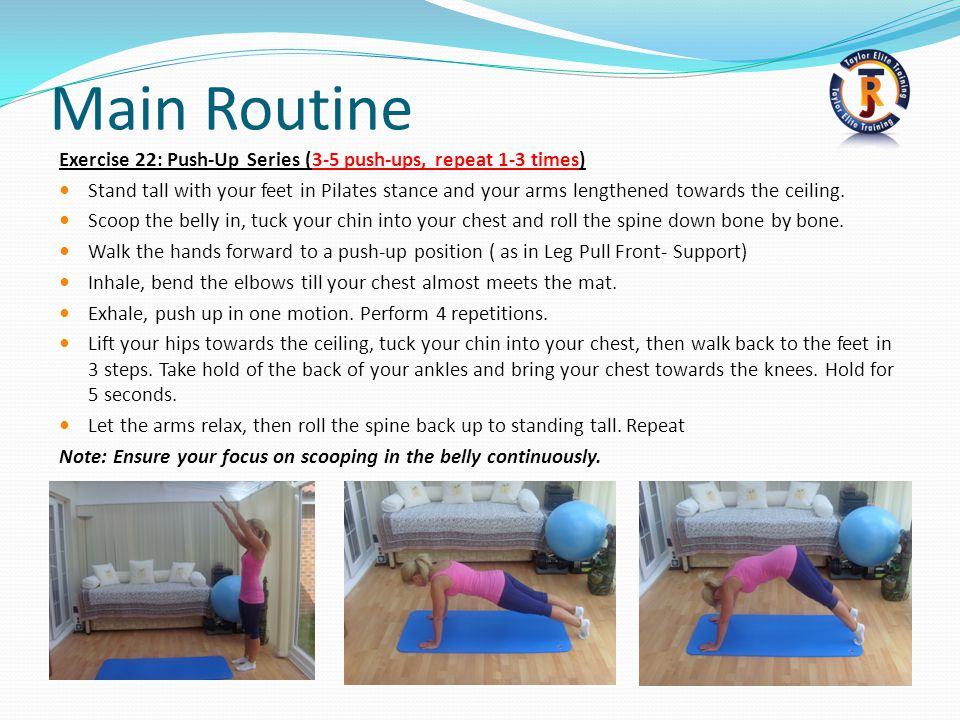 Main Routine Exercise 22: Push-Up Series (3-5 push-ups, repeat 1-3 times)