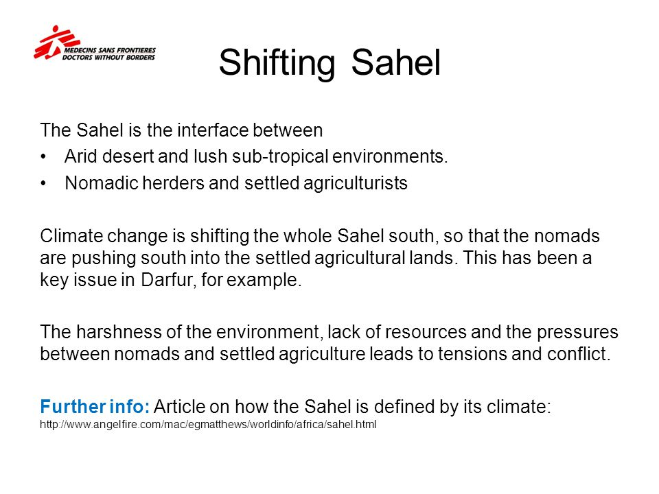 Shifting Sahel The Sahel is the interface between