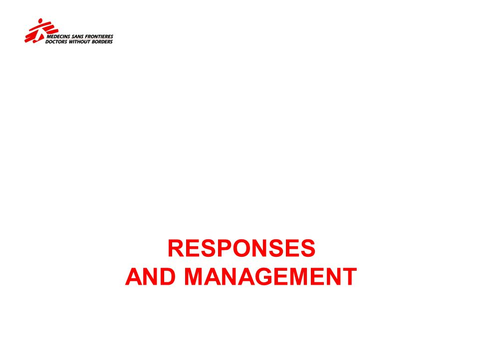 Responses and Management