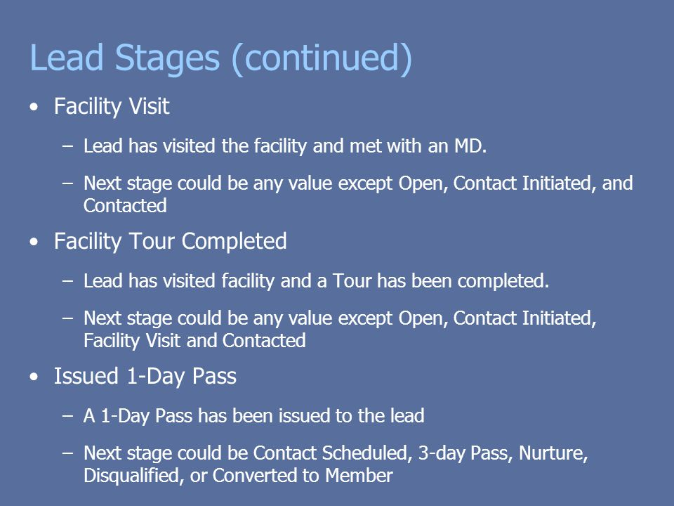 Lead Stages (continued)