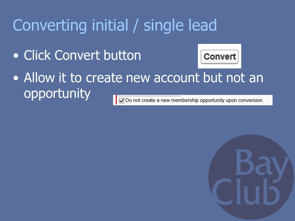 Converting initial / single lead