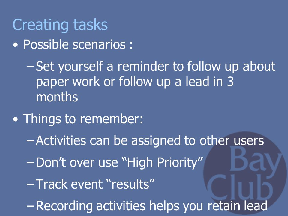 Creating tasks Possible scenarios :