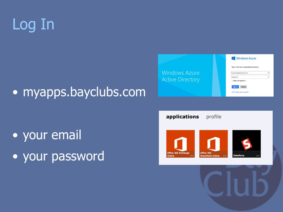 Log In myapps.bayclubs.com your email your password