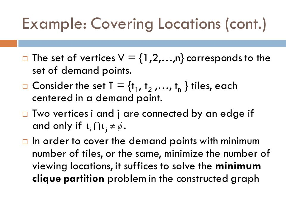 Example: Covering Locations (cont.)