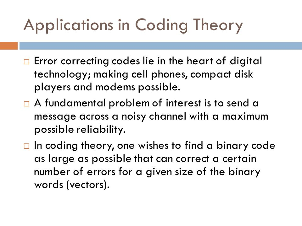 Applications in Coding Theory