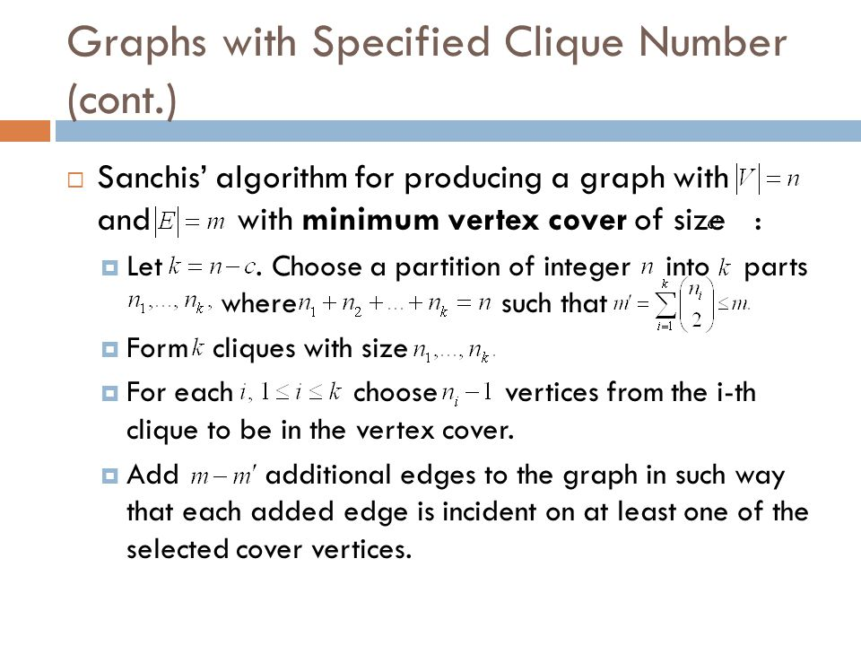 Graphs with Specified Clique Number (cont.)