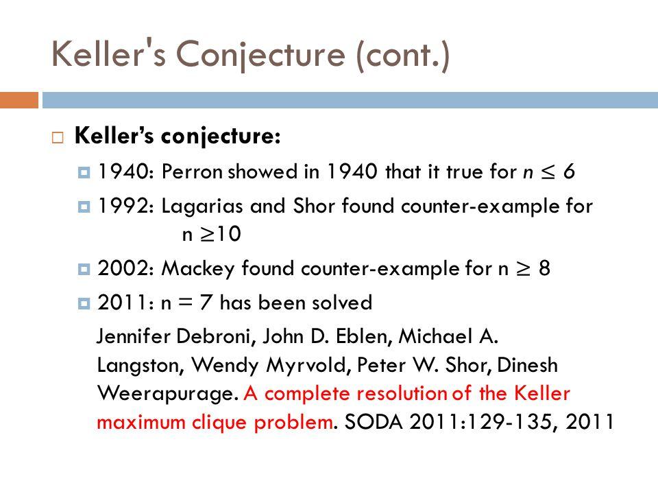 Keller s Conjecture (cont.)