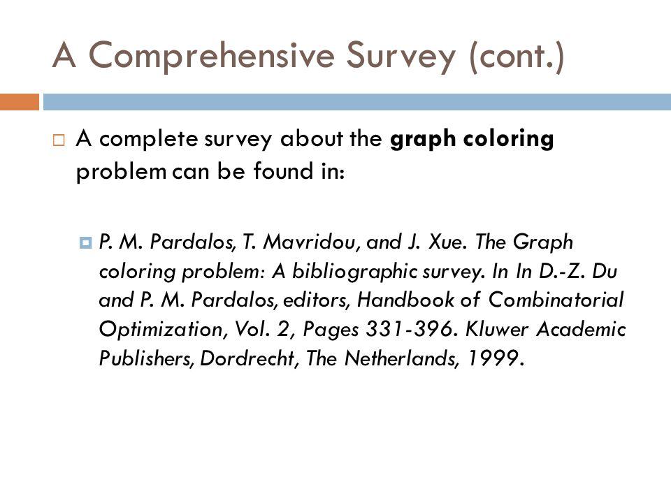 A Comprehensive Survey (cont.)