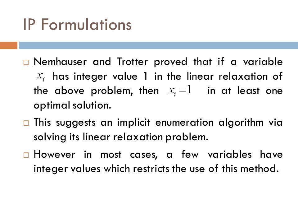 IP Formulations
