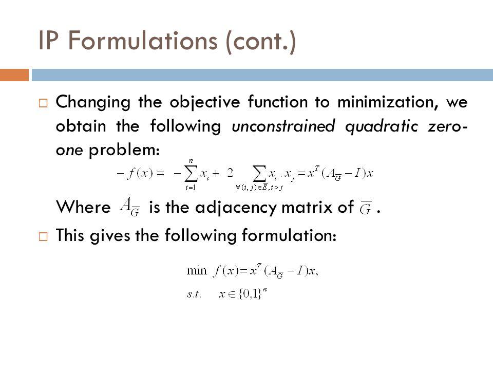 IP Formulations (cont.)