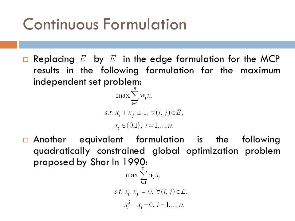 Continuous Formulation