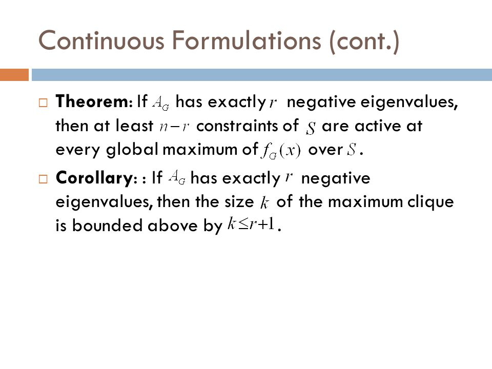 Continuous Formulations (cont.)