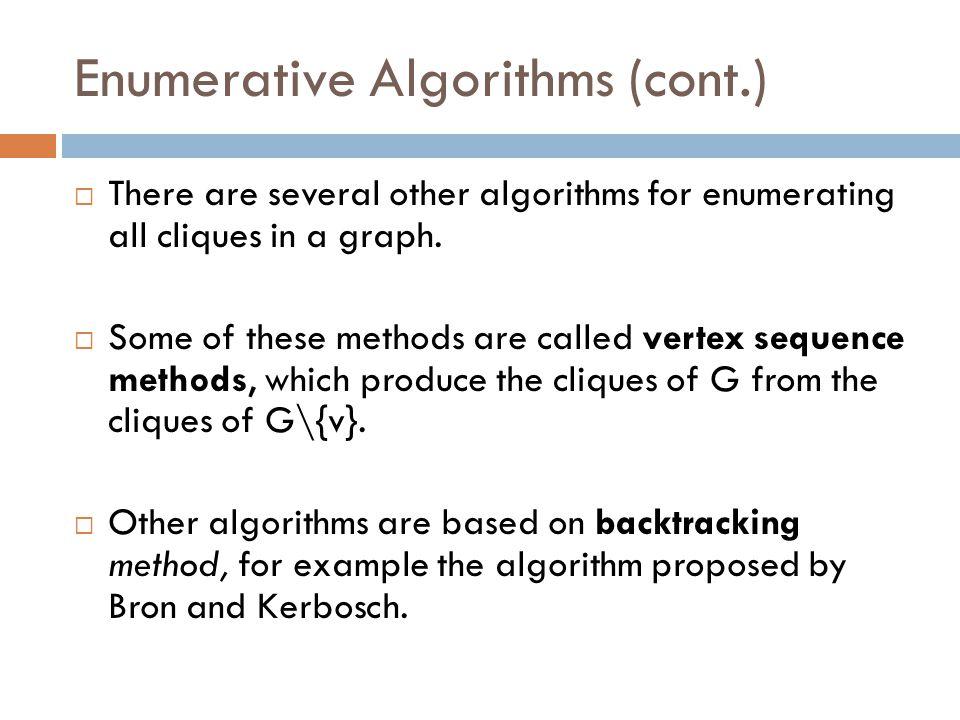 Enumerative Algorithms (cont.)