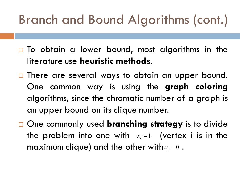 Branch and Bound Algorithms (cont.)