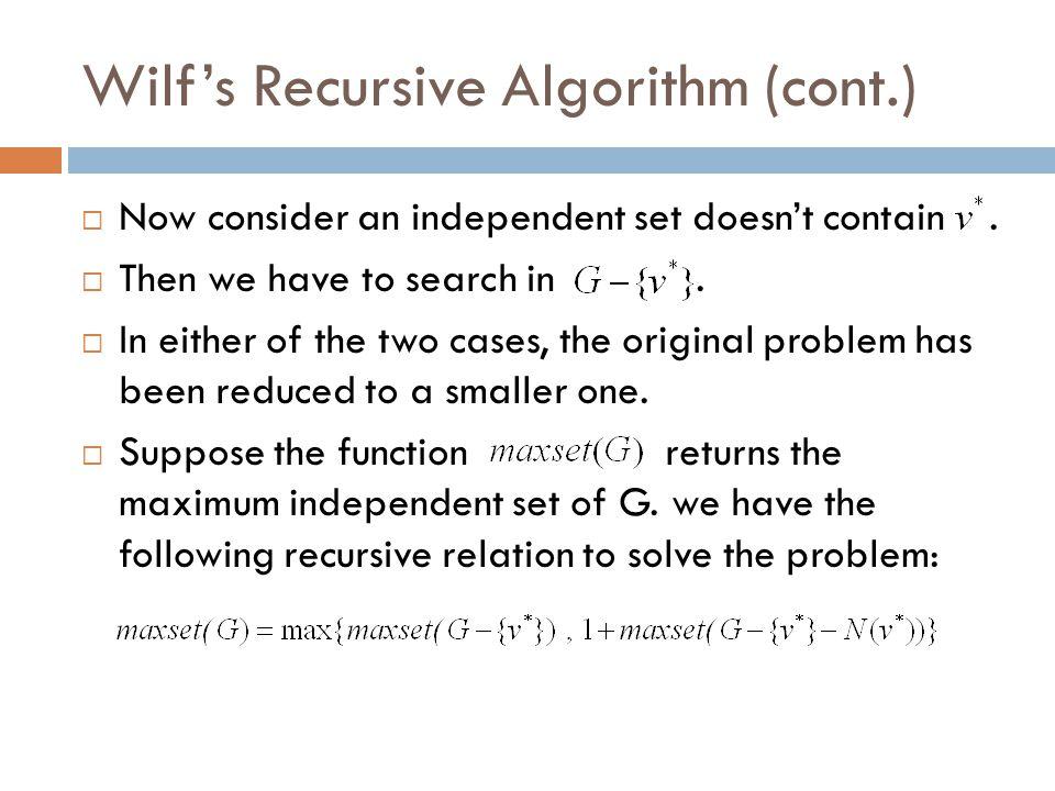 Wilf's Recursive Algorithm (cont.)