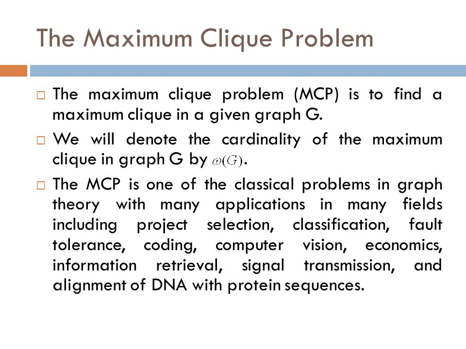The Maximum Clique Problem