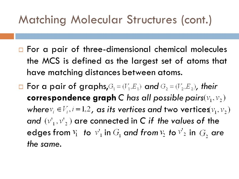 Matching Molecular Structures (cont.)