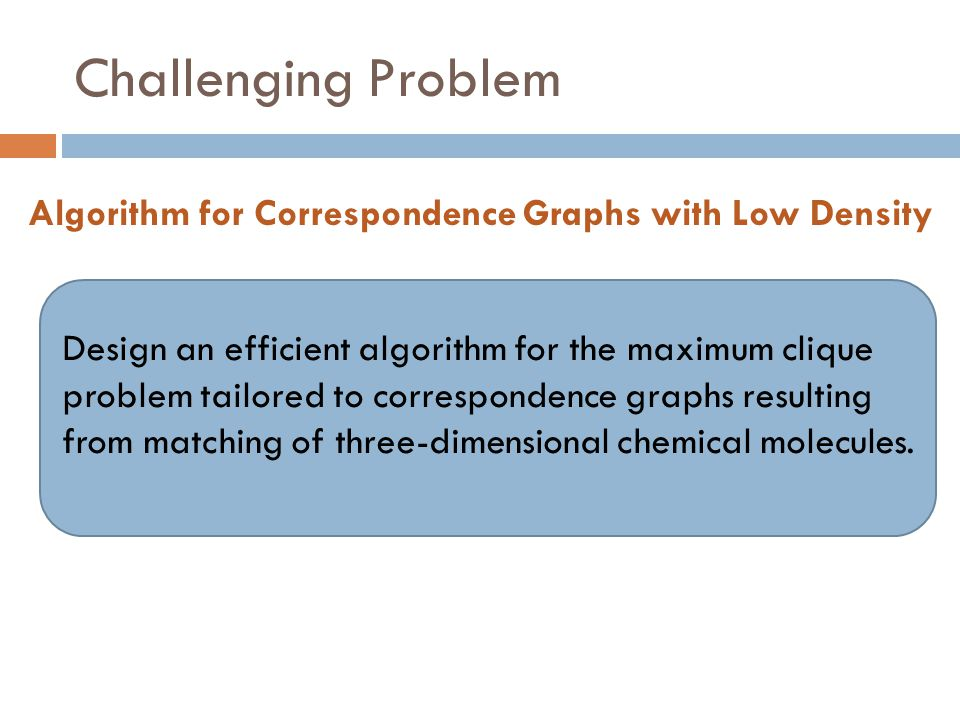 Algorithm for Correspondence Graphs with Low Density