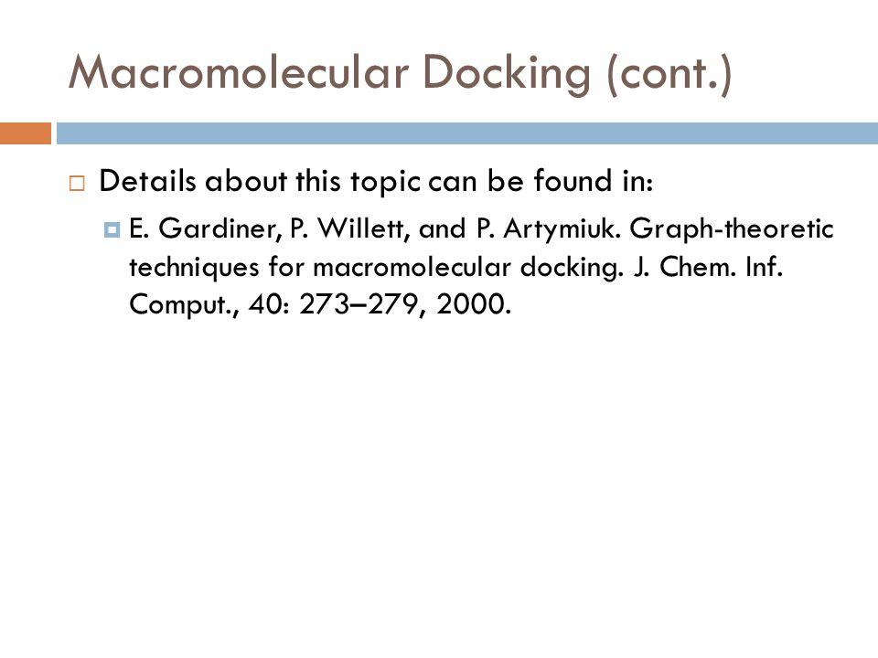 Macromolecular Docking (cont.)