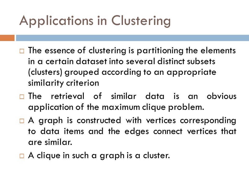 Applications in Clustering