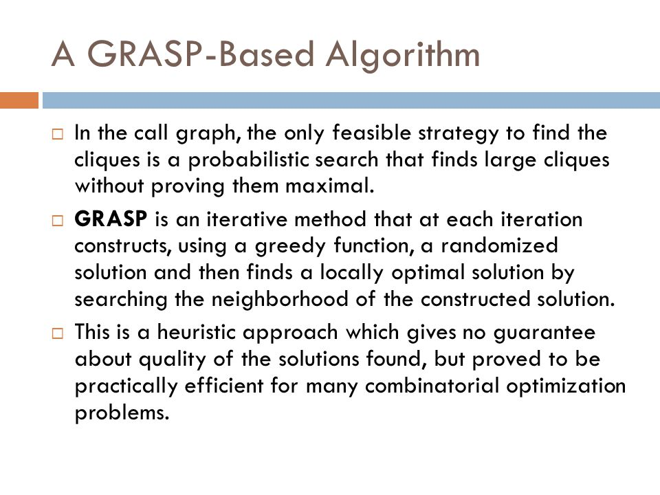 A GRASP-Based Algorithm
