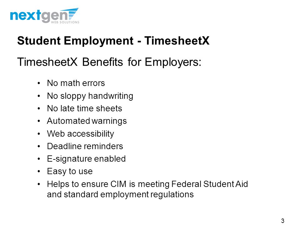 Student Employment - TimesheetX TimesheetX Benefits for Employers: