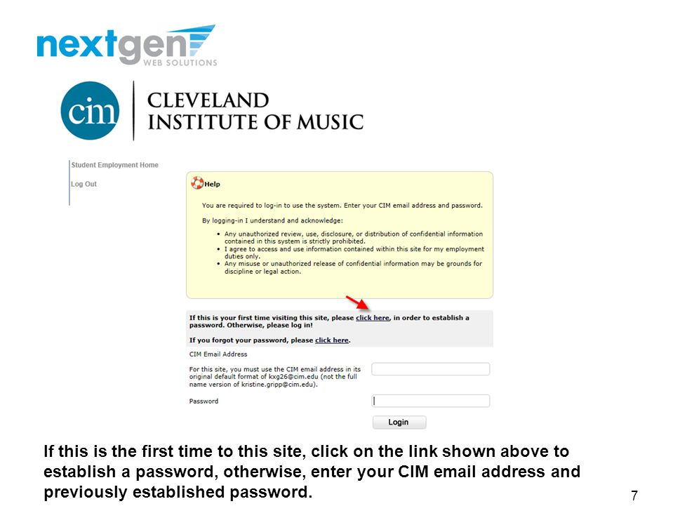 If this is the first time to this site, click on the link shown above to establish a password, otherwise, enter your CIM email address and previously established password.