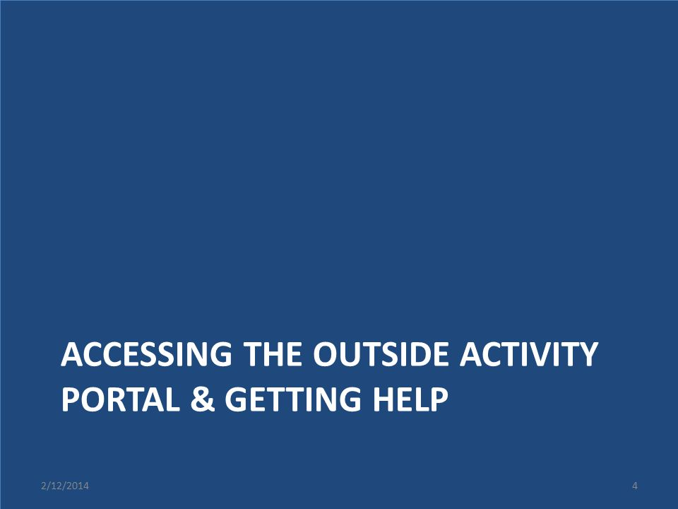 Accessing the outside activity portal & Getting Help