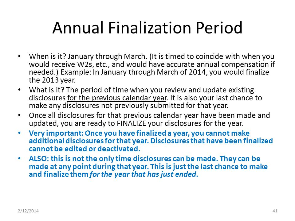 Annual Finalization Period