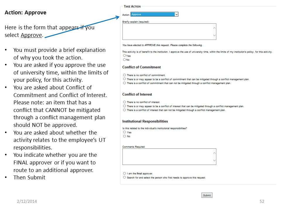 Here is the form that appears if you select Approve.