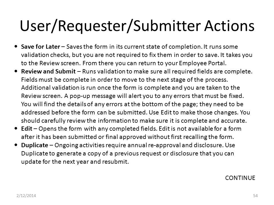 User/Requester/Submitter Actions