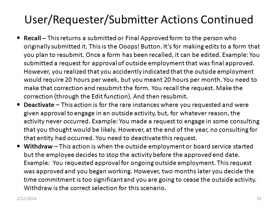 User/Requester/Submitter Actions Continued