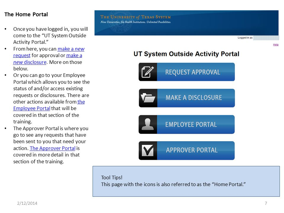 The Home Portal Once you have logged in, you will come to the UT System Outside Activity Portal.