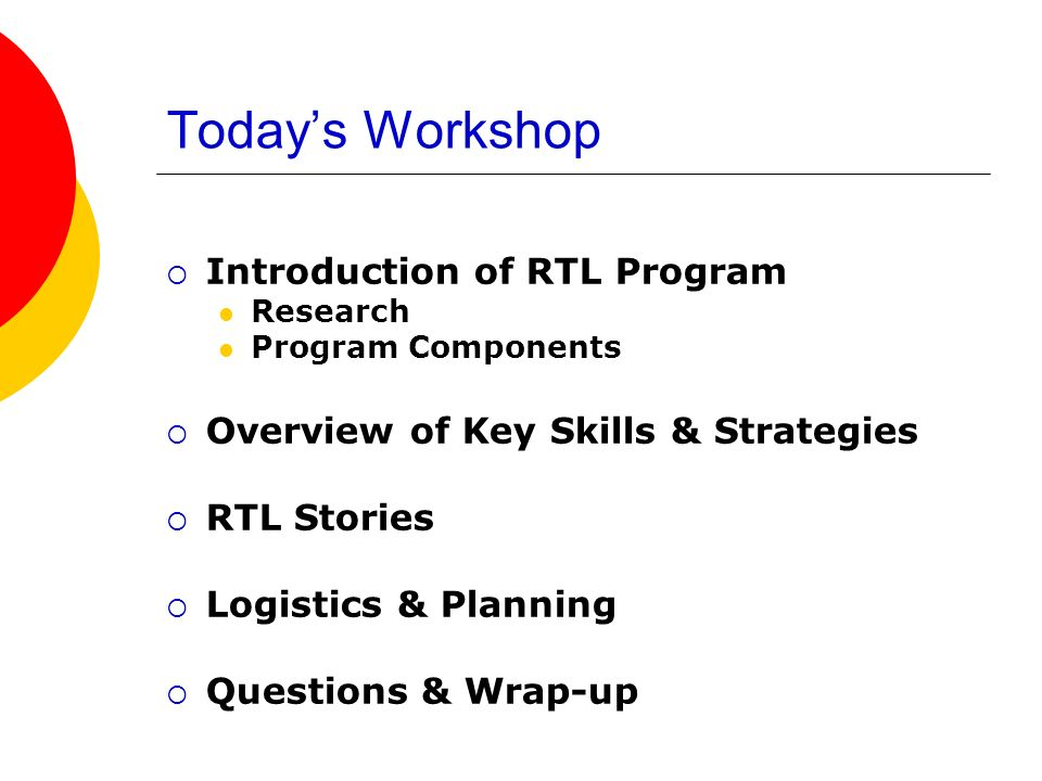 Today's Workshop Introduction of RTL Program