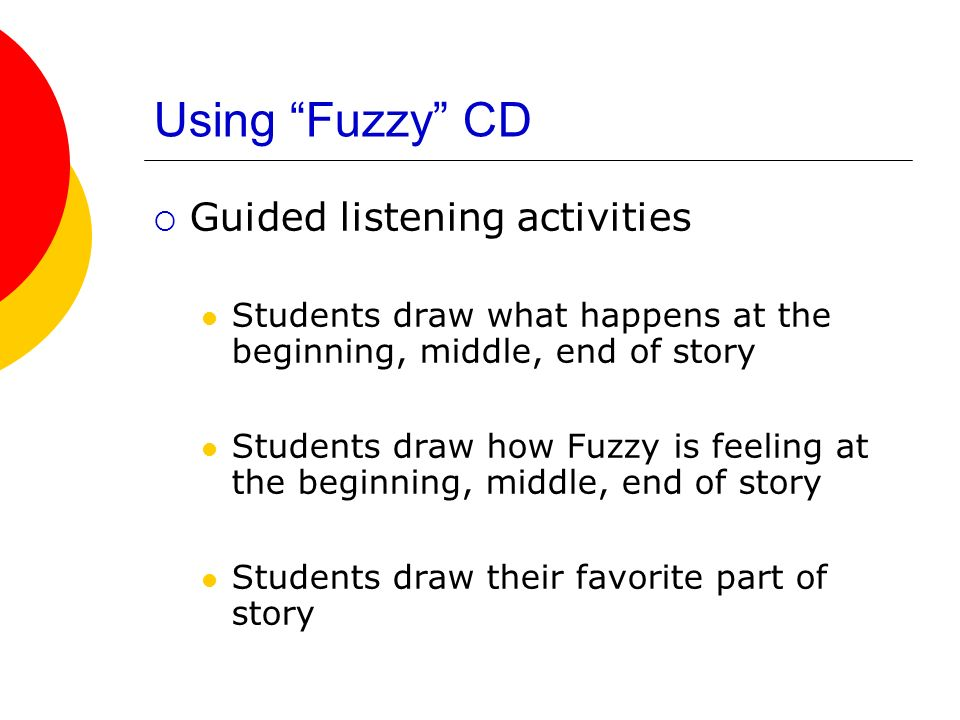 Using Fuzzy CD Guided listening activities