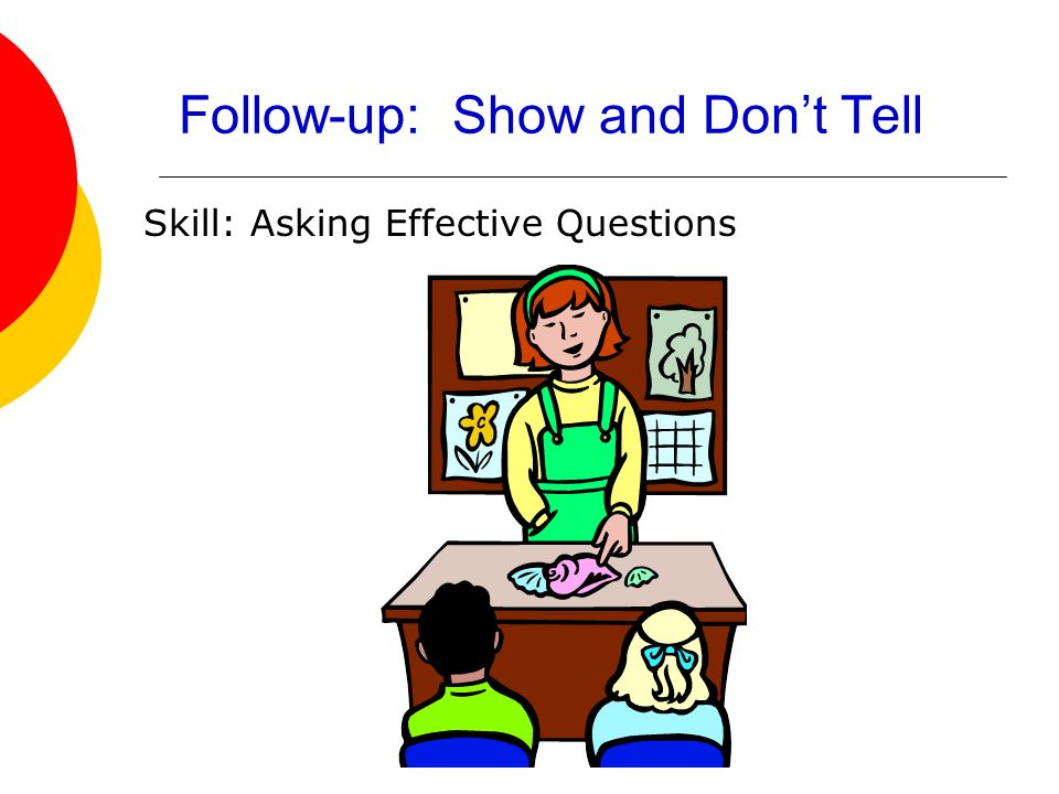 Follow-up: Show and Don't Tell