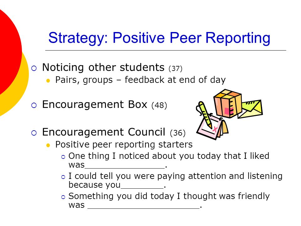 Strategy: Positive Peer Reporting