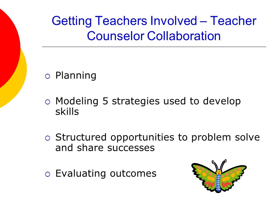 Getting Teachers Involved – Teacher Counselor Collaboration