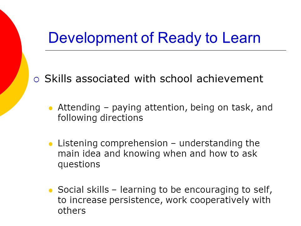 Development of Ready to Learn